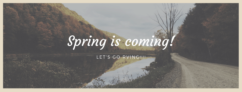 Spring is coming! let's go rving.png