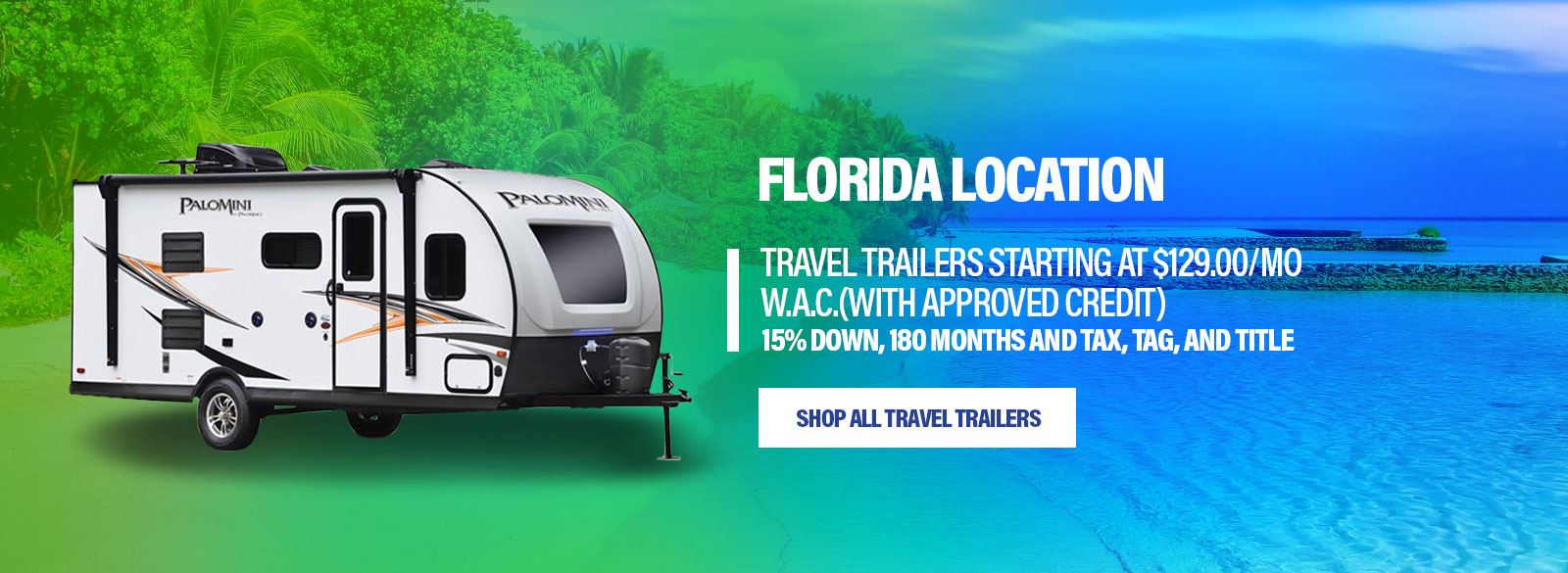 TriAmRV_FloridaLocation_HomepageBanner2019Palomini180F_May19.jpg